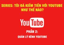 Kiếm tiền với youtube - Phần 2