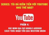 kiếm tiền với Youtube - Phần cuối