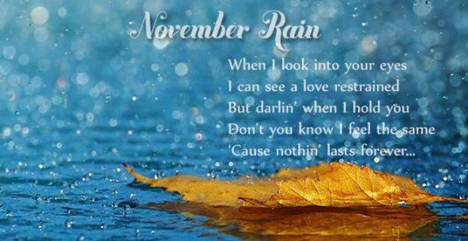 November Rain - Bản tình ca trong mưa